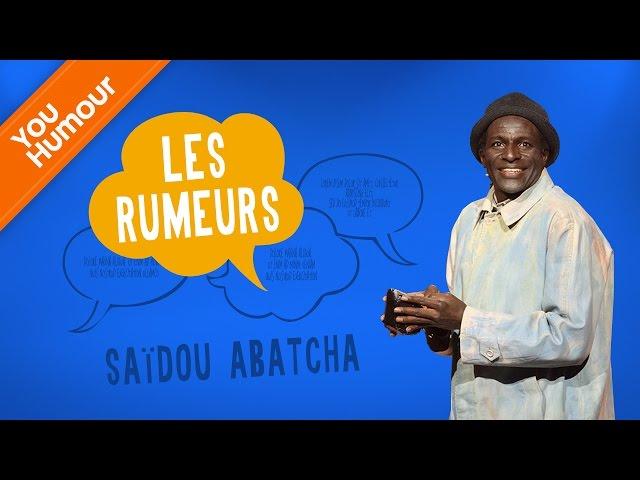 SA�DOU ABATCHA - Les rumeurs
