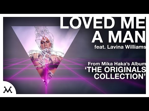 Mika Haka - Loved Me A Man ft. Lavina Williams