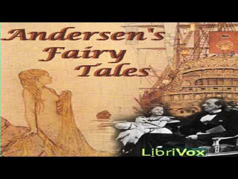 Andersen's Fairy Tales (Version 2) | Hans Christian Andersen | Myths, Legends & Fairy Tales | 3/3