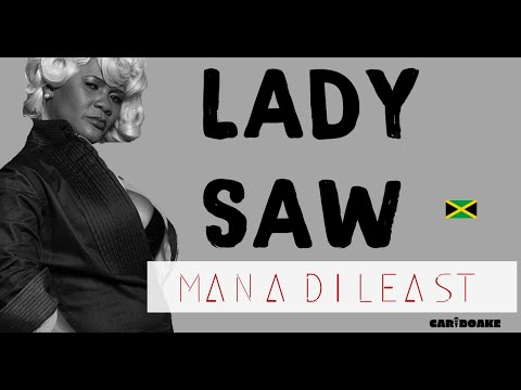 Lady Saw - Man A Di Least (Dancehall Lyrics Provided By Cariboake The Official Karaoke Event)