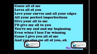 John Legend - All of Me Lyrics (On screen)