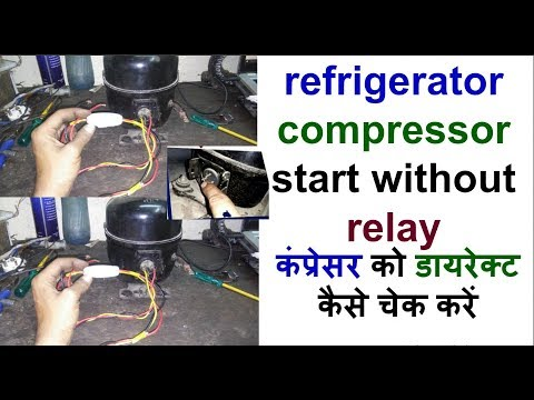 refrigerator compressor start without relay primax channel - YouTube