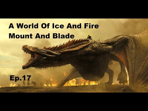 Game Of Thrones M&B MOD! Ice and Fire  -  Ep.17 (Another Tournament!)