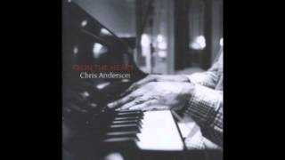Chris Anderson - There's a Lull in My Life