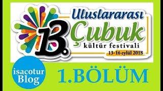 Çubuk Turşu Festivalinde 2018 VLOG 1.Bölüm
