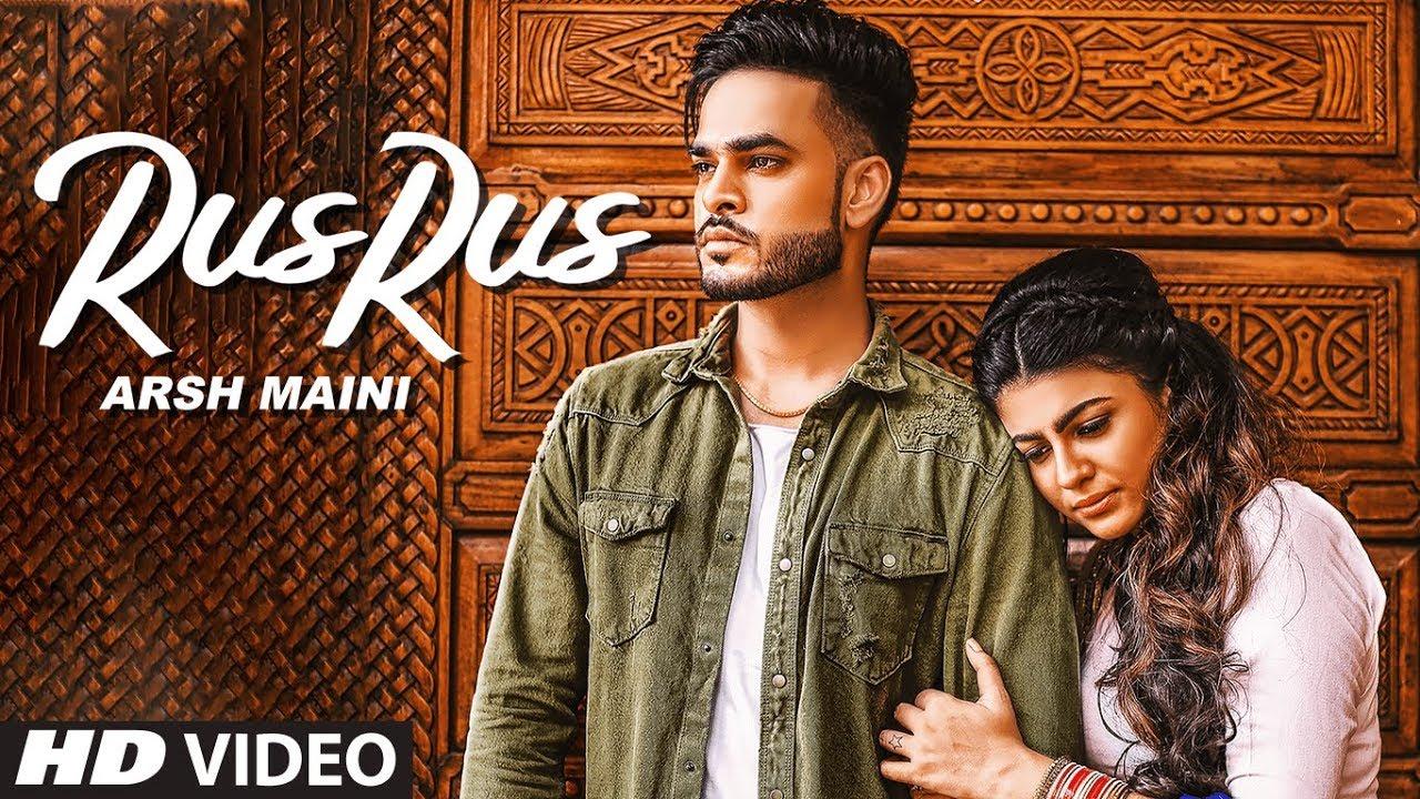 Arsh Maini: Rus Rus (Full Song) Goldboy | Nimma Loharka | Latest Punjabi Songs 2019