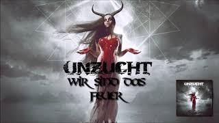 Unzucht - Wir Sind Das Feuer (full album stream)