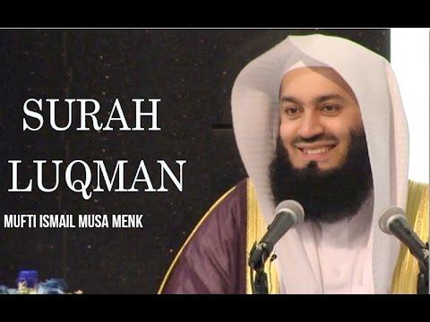 Quran Recitation - Mufti Menk - Surah Luqman - [with Eng Translation]