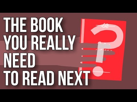 The Book You Really Need to Read Next
