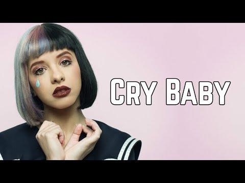 Melanie Martinez - Cry Baby (Clean Lyrics)