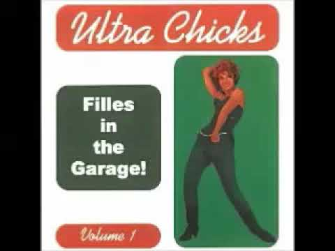 VA - Ultra Chicks Vol.1 Filles In The Garage Punk 60s Girls Band Music Compilation French Pop Album