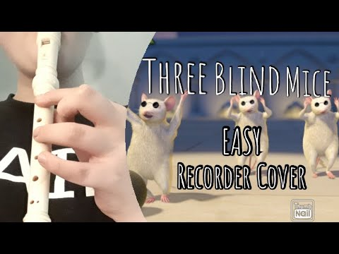 Three Blind Mice (Easy Recorder Cover/tutorial)