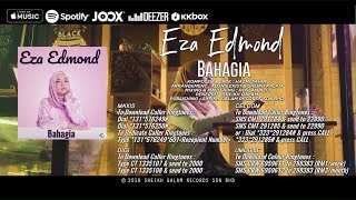 Gambar cover Bahagia - Eza Edmond (Official Music Video)