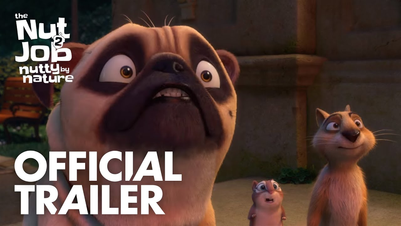 THE NUT JOB 2 : NUTTY BY NATURE -  OFFICIAL TRAILER - In Theaters Summer 2017