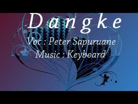MANTAP !!!! Pieter Saparuane Lagu Ambon Terbaru 2017 Keyboard  - Dangke( Cover)