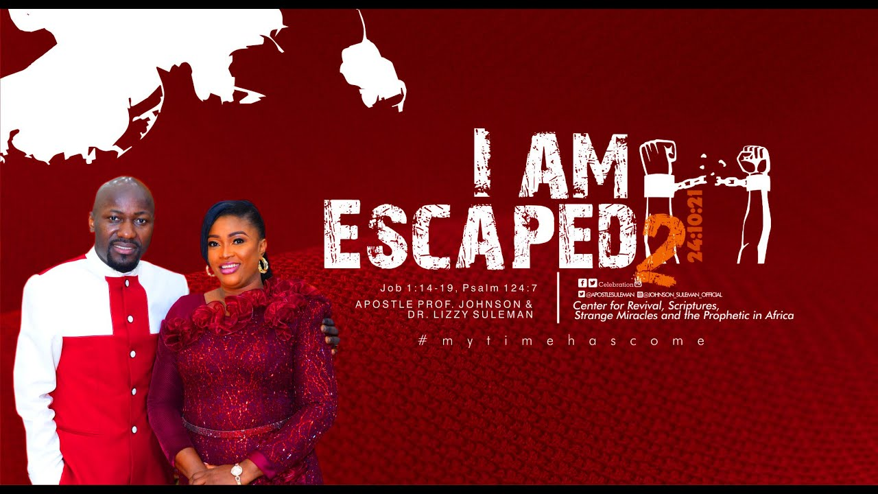 Download I AM ESCAPED! (Part 2) By Apostle Johnson Suleman (Sunday Service  - 24th October 2021