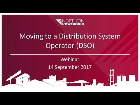 Moving from a Distribution Network Operator (DNO) to a Distributed System Operator (DSO) Webinar
