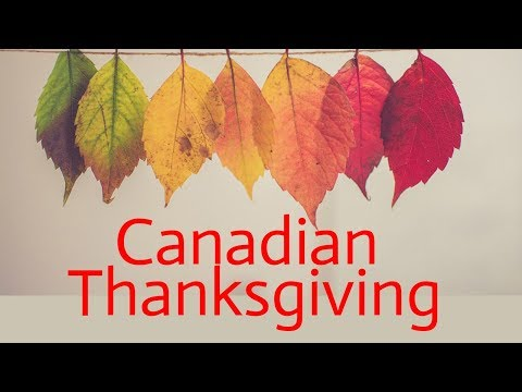 Happy Canadian Thanksgiving Day. 2019