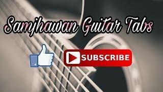 Samjhawan Guitar Tabs | Humpty Sharma ki Dulhania | Ketan Khapekar.