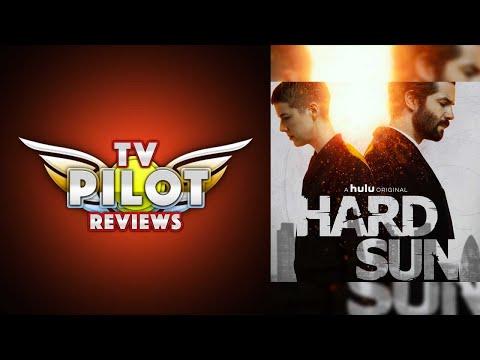 Should I watch Hulu's Hard Sun? - TV Pilot Reviews