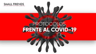 Protocolos de Seguridad Small Friends