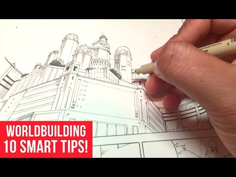 Worldbuilding For Your Stories: 10 Smart Tips