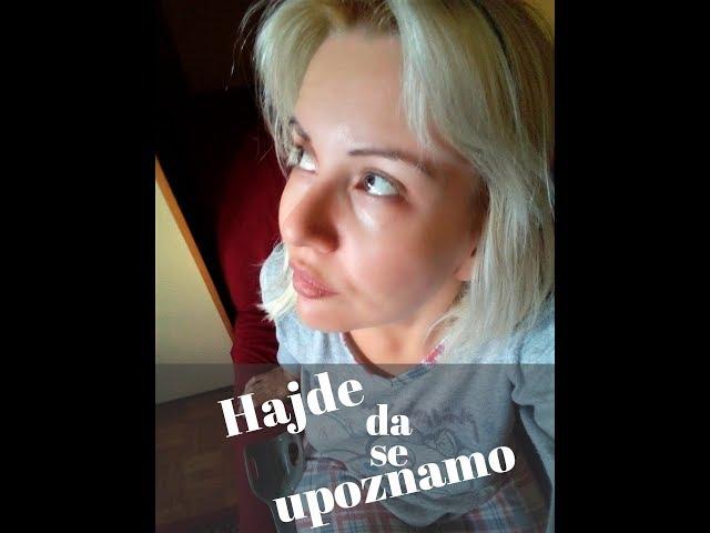 Hajde da se upoznamo - Ana Berbakov
