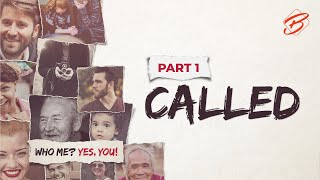 LIVE STREAMING | November 15, 2020 | Who me? Yes, You! PART 1 - Called.