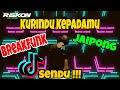DJ Kurindu Kepadamu  Sendu  D'bagindas Virall Breakfunk Jaipong Remix By Riskon Nrc