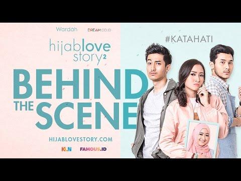 Behind The Scene Hijab Love Story Season 2 #KataHati