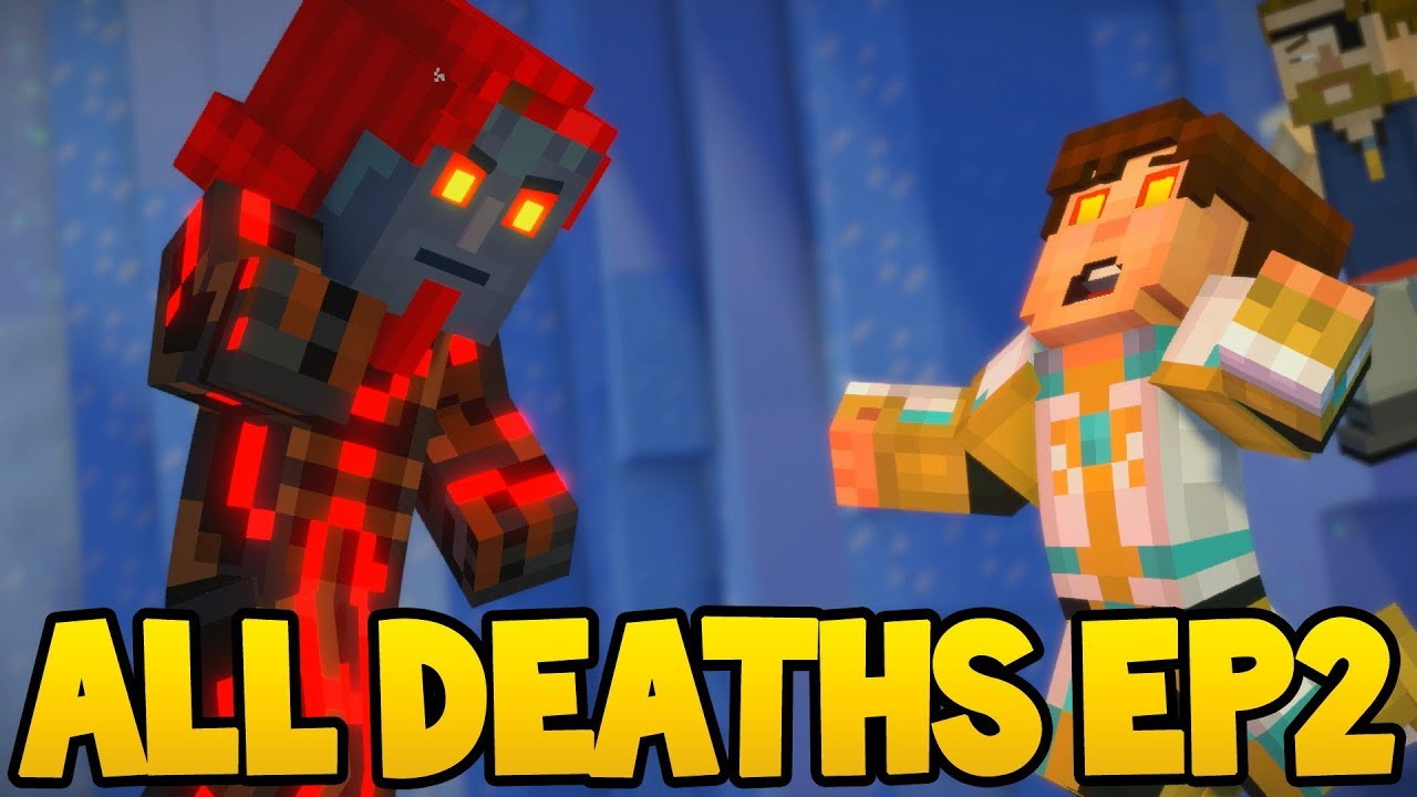 Minecraft Story Mode Season 2 All Death Scenes Episode 2