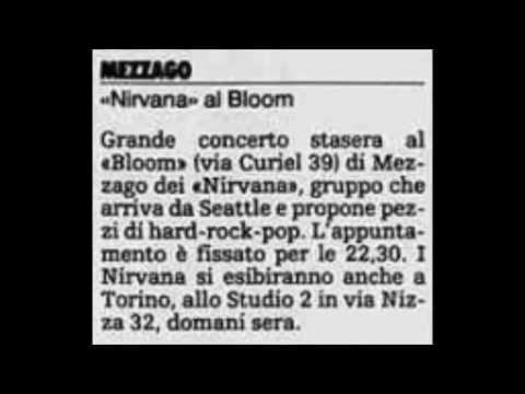 Nirvana Bloom, Mezzago, IT 11/17/91
