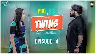 Twins Web Series || Episode - 4 || Babloo Mayaa Ft. Lasya Manjunath || Infinitum Media