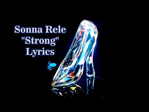Sonna Rele - Strong [Ost Cinderella 2015] Lyrics