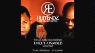 Ruff Endz Love U Down