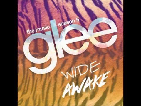 Glee - Wide Awake (DOWNLOAD MP3 + LYRICS)