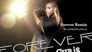 Chris Brown - Forever Remix