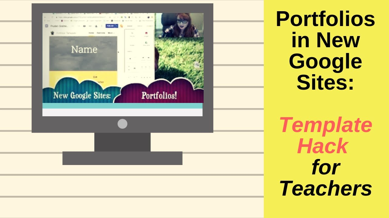New Google Sites Portfolio Directions for Teachers (Hack to Use a Template)