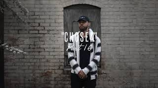 Testify J. Monty - Part 16 (Chosen)