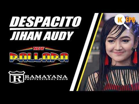 DESPACITO - JIHAN AUDY NEW PALLAPA (official lirik video)