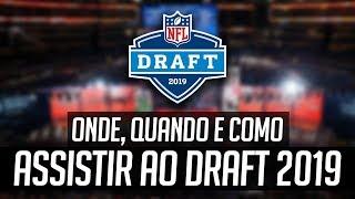 Quando, Onde e Como Assistir ao DRAFT 2019 da NFL!