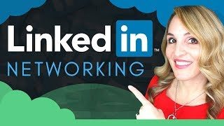 How To Use LinkedIn To Network - 5 LinkedIn Networking Tips