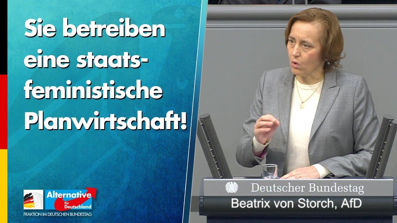 Sie betreiben eine staatsfeministische Planwirtschaft - Beatrix von Storch - AfD-Fraktion