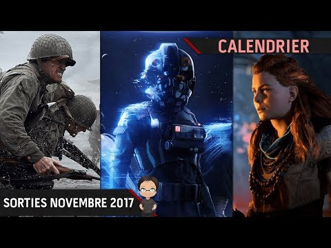 Calendrier : Les sorties jeux vidéo de novembre 2017