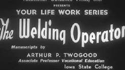 1940s Vocational Guidance Film: The Welding Operator - 1942 - CharlieDeanArchives / Archival Footage