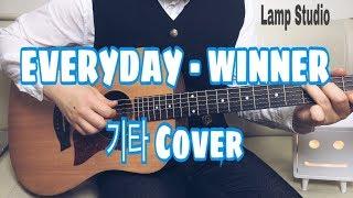 EVERYDAY (에브리데이) - WINNER (위너) 기타 Cover