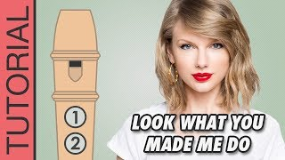 Look What You Made Me Do (Taylor Swift) - Recorder Notes Tutorial