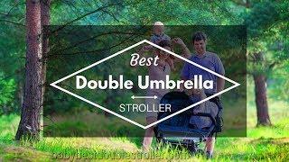 Best Double Umbrella Stroller Review 2018