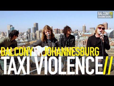 TAXI VIOLENCE - BRAINMASH (BalconyTV)