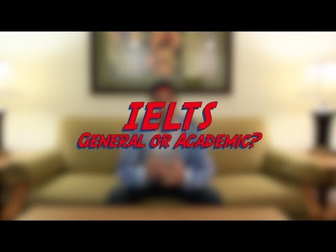 IELTS - General or Academic - Test Quiz Exam Preparation - Learn English online free video lessons